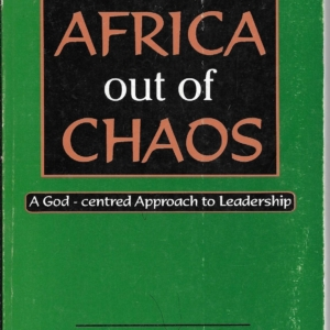 Leading Africa Out of Chaos